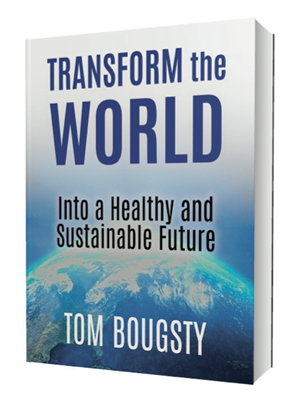 Transform the World Into a Healthy Sustainable Future